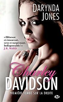 Charley Davidson, tome 1 : Premi�re tombe sur la droite par Jones