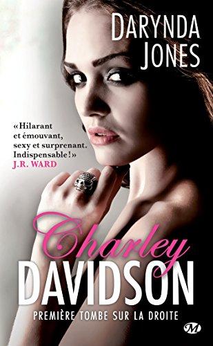 Couverture du livre Première tombe sur la droite: Charley Davidson, T1