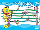 img - for Proyecto Armon a. M sica 1  Primaria book / textbook / text book