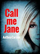 Call me Jane (The Oshkosh Trilogy)