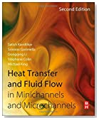 Heat Transfer and Fluid Flow in Minichannels and Microchannels, Second Edition
