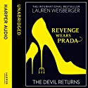 Revenge Wears Prada: The Devil Returns (       UNABRIDGED) by Lauren Weisberger Narrated by Laurel Lefkow
