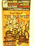 img - for Great Tales of The Far West book / textbook / text book
