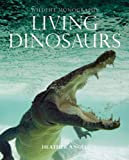 img - for Living Dinosaurs (Wildlife Monographs) book / textbook / text book