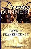 Pawn in Frankincense (0679777466) by Dunnett, Dorothy