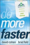 img - for Do More Faster: TechStars Lessons to Accelerate Your Startup book / textbook / text book
