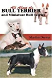Marilyn Drewes All About Bull Terriers and Miniature Bull Terriers