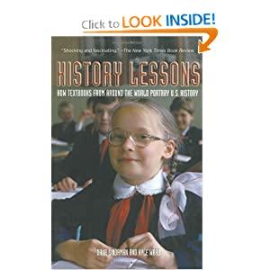 History Lessons: How Textbooks from Around the World Portray U.S. History by Dana Lindaman and Kyle Roy Ward