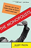 img - for The Monopolists: Obsession, Fury, and the Scandal Behind the World's Favorite Board Game book / textbook / text book