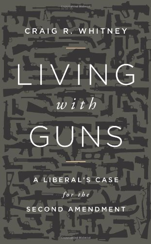 living-with-guns-a-liberal-case-for-the-second-amendment
