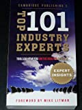 img - for Cambridge Publishing's Top 101 Industry Experts: Tools to Help You on the Road to Success, Expert Insights Without the Cost of School (Expert Insights) book / textbook / text book