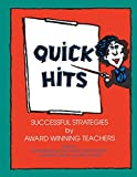 img - for Quick Hits: Successful Strategies by Award Winning Teachers book / textbook / text book