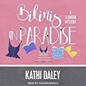 Bikinis in Paradise: TJ Jensen Mystery Series, Book 3 | Kathi Daley