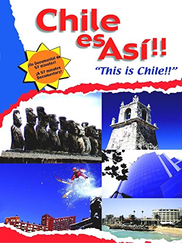"Chile Es Asi ""This Is Chile"""