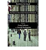 img - for Business as Usual: The Roots of the Global Financial Meltdown (Possible Futures) (Hardback) - Common book / textbook / text book