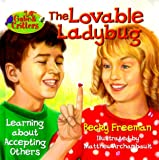 The Lovable Ladybug (Gabe & Critters) (078143341X) by Freeman, Becky
