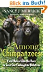Among Chimpanzees: Field Notes from t...