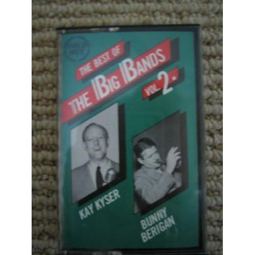 Best of the Big Bands Kay Kyser, Bunny Berigan Music