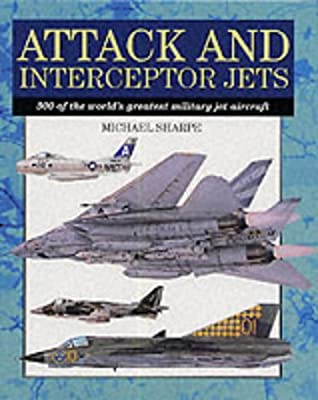 Attack-and-Interceptor-Jets-300-of-the-Worlds-Greatest-Military-Jet-Aircraft-S