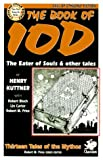 The Book of Iod: Ten Tales of the Mythos (Cthulhu Cycle Books)