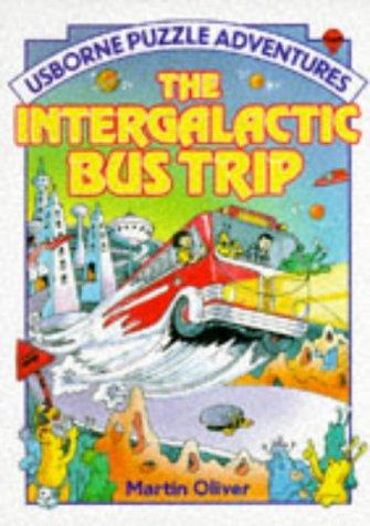 Image for Intergalactic Bus Trip (Usborne Puzzle Adventures)