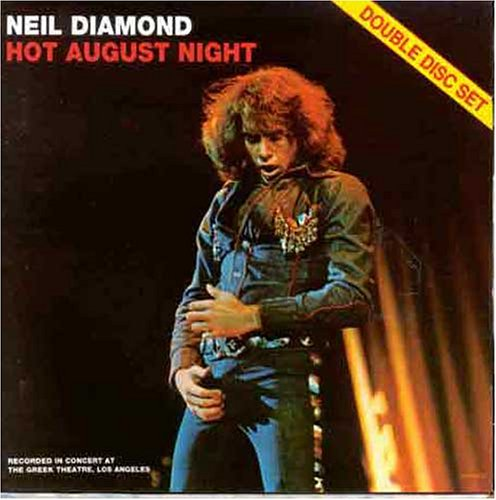 Neil Diamond - Hot August Night (disc2) - Zortam Music