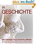 Geschichte: Die große Bild-Enzyklopäd...