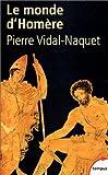 echange, troc Pierre Vidal-Naquet - Le Monde d'Homère