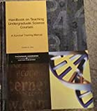 img - for Handbook on Teaching Undergraduate Science Courses: A Survival Training Manual book / textbook / text book