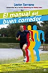 El manual del buen corredor (Fuera de...