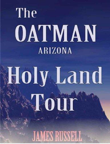 James Russell - Oatman Arizona Holy Land Tour