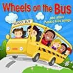 Wheel on the Bus: And Other Classic K...