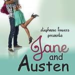Jane and Austen: Hopeless Romantics | Stephanie Fowers