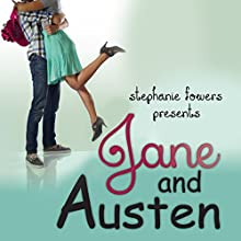 Jane and Austen: Hopeless Romantics (       UNABRIDGED) by Stephanie Fowers Narrated by Andrea Emmes