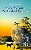 Stoner McTavish. Der Rat der Schamanin. Social Fantasies,  Band 2047 (3886199479) by Sarah Dreher