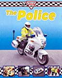 The Police (People Who Help Us) (0749646683) by Oliver, Clare