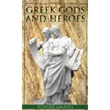 Greek Gods and Heroesby Robert Graves