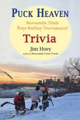 Puck Heaven: Minnesota State Boys' Hockey Tournament Trivia