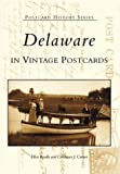 img - for Delaware in Vintage Postcards (Postcard History) book / textbook / text book