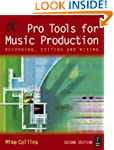 Pro Tools for Music Production: Recor...