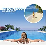 echange, troc Various Artists - Tranquil Moods: Daydream