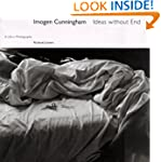 Imogen Cunningham: Ideas Without End:...