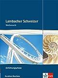 Lambacher Schweizer - Ausgabe Nordrhein-Westfalen - Neubearbeitung / Einführungsphase: Schülerbuch mit Begleit-CD