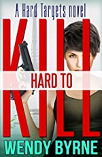 Hard to Kill: a Hard Targets novel