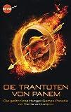 Die Trant�ten von Panem: Die gef�hrliche Hunger-Games-Parodie (Heyne fliegt)