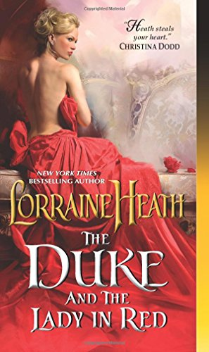 The Duke and the Lady in Red (Scandalous Gentlemen of St. James Place, book 3) - Lorraine Heath