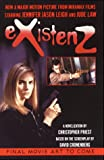 eXistenZ: A Novelization (0061020273) by Christopher Priest