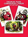 Thomas Nast Christmas Postcards in Full Color: 24 Ready-to-Mail Postcards (0486250040) by Nast, Thomas