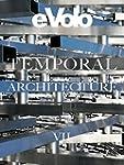 Temporal Architecture: eVolo 7