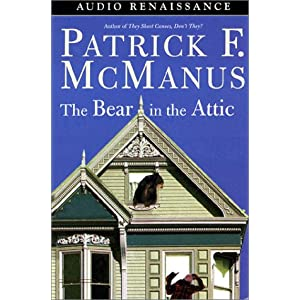 The Bear in the Attic Patrick F. McManus and Norman Dietz
